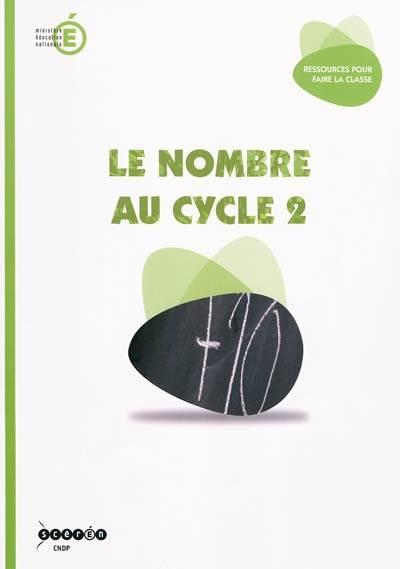 Apprendre le nombre en cycle 2